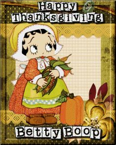 TO ALL OUR FACEBOOK FRIEND'S..GOD BLESS & HAVE A GREAT THANKSGIVING..LOVE, BETTY & CHRISSY