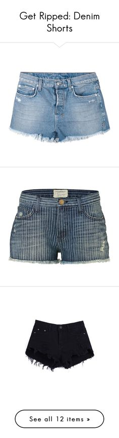 """Get Ripped: Denim Shorts"" by polyvore-editorial ❤ liked on Polyvore featuring rippeddenimshorts, shorts, bottoms, pants, blue, distressed shorts, destroyed denim shorts, torn jean shorts, ripped jean shorts and ripped denim shorts"