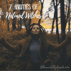 Are you a natural witch? Do you possess any of the 7 natural witch abilities? Are you a natural witch? Do you possess any of the 7 natural witch abilities? Witch Spell, Pagan Witch, Gypsy Witch, Green Witchcraft, Wicca Witchcraft, Ayurveda, Witch Powers, Nature Witch, Teen Witch