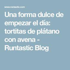 Una forma dulce de empezar el día: tortitas de plátano con avena - Runtastic Blog