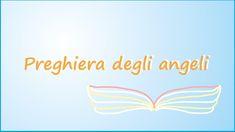 PREGHIERA DEGLI ANGELI ‒ UNGHERESE Cristiano, Prayers, Happy, Daily Prayer, Pray, Spirituality, Strength, Beans