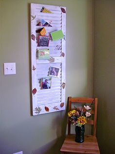 How to Turn an Old Shutter into a Mail Holder…I like this idea for displaying greeting cards as well.