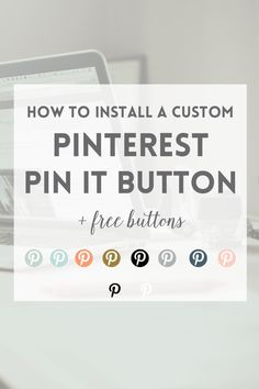 Free Pin it buttons + how to install custom buttons - ElanBlogStudio