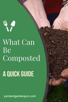 Can Be Composted (A Quick Guide) is a great way to both recycle and give your the best nutrients it needs. In this guide we show you how to compost and how to do it right, the first a great way to both recycle and give your the best nutrients it needs.