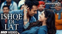 Ishqe Di Lat Video Song | Junooniyat | Pulkit Samrat, Yami Gautam | Ankit Tiwari, Tulsi Kumar - YouTube