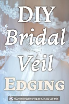 In how to make a wedding veil step applying lace edging or trim. Diy Wedding Shoes, Diy Wedding Veil, Diy Wedding Backdrop, Diy Wedding Gifts, Diy Wedding Bouquet, Wedding Crafts, Hair Wedding, Diy Wedding Planner, Diy Wedding On A Budget