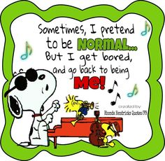 Snoopy & Woodstock - Sometimes I pretend to be normal. Snoopy Images, Snoopy Pictures, Funny Pictures, Music Pictures, Charlie Brown Quotes, Charlie Brown And Snoopy, Peanuts Quotes, Snoopy Quotes, Snoopy Love