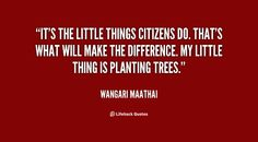 Wangari Maathai Quotes Life | Copy the link below to share an image of this quote: