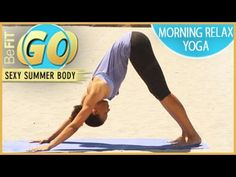 Morning Relax Yoga Mobile Workout: BeFiT GO - YouTube