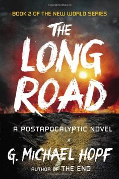 The Long Road: A Postapocalyptic Novel (The New World Series) by G. Michael Hopf http://www.amazon.com/dp/0142181501/ref=cm_sw_r_pi_dp_TZV0tb1NEAXW9P0T