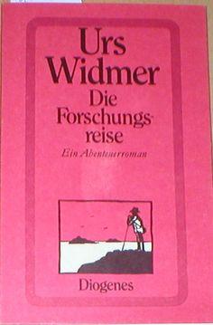 Urs widmer // Die Forschungsreise