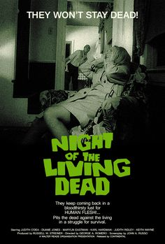 "Night of the Living Dead (1968). ""They Won't Stay Dead."""