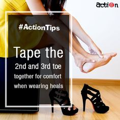 Action Shoes present to you #ActionTips so that you can walk in comfort as you flaunt your style.