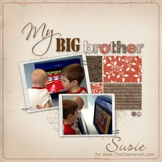 The Dies Have It: My Big Brother