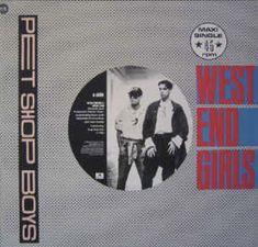 """Pet Shop Boys. West End Girls. 12"""" Remix."""