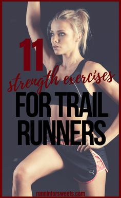 These 11 strength training exercises will help you get in shape for trail running and stay injury free. This routine is perfect for trail running beginners! Cross Training For Runners, Cross Training Workouts, Running Training, Trail Running, Training Exercises, Road Running, Triathlon Training, Arm Workout For Beginners, Running For Beginners
