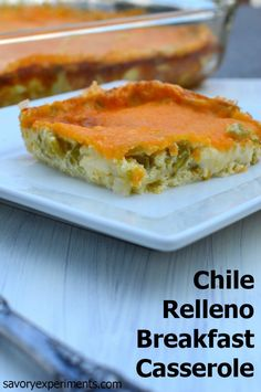 Chile Relleno Breakfast Casserole - MOST viewed and LOVED on the entire blog! Must save this recipe! Savory Experiments