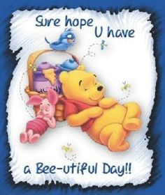 Pooh and friends Cute Good Morning Quotes, Good Day Quotes, Good Morning Good Night, Morning Sayings, Monday Quotes, Life Quotes, Cute Winnie The Pooh, Winnie The Pooh Quotes, Image Beautiful
