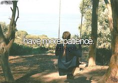 Patience: going through the entire day without hitting someone with a chair