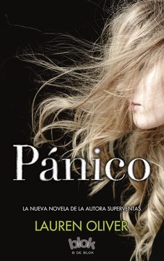 Buy Pánico by Lauren Oliver and Read this Book on Kobo's Free Apps. Discover Kobo's Vast Collection of Ebooks and Audiobooks Today - Over 4 Million Titles! Advice For Newlyweds, Marriage Advice, Lauren Oliver, I Love Reading, Book Show, Book Lists, Hunger Games, Bestselling Author, My Books