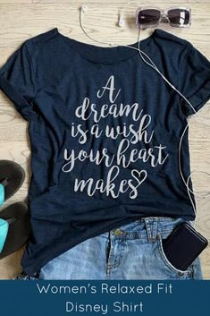 """Women's relaxed fit """"A Dream is a wish your heart makes"""" Disney shirt. Source by WaltExpress Look t-shirt Disney World Outfits, Disney World Shirts, Disney Tees, Disney Shirts For Family, Disney Fun, Disney Style, Disney Quote Shirts, Disney Apparel, Disney Fashion"""