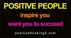 Surround yourself with #positive people to #success