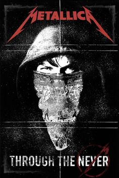 Metallica - Through the Never