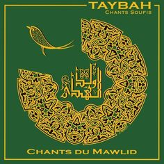 Taybah - Chants Du Mawlid