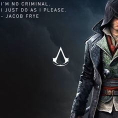 assassin creed jacob i am not criminal Assassins Creed Quotes, Assassins Creed Jacob, Assassins Creed Black Flag, Assassin's Creed Wallpaper, Connor Kenway, Edwards Kenway, Black Panther Marvel, Anime, Video Games