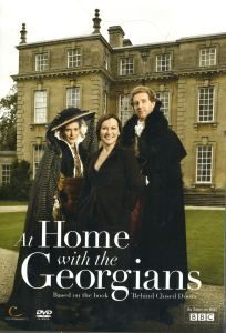 "The DVD of ""At Home With the Georgians"" is now released in the UK"