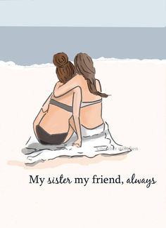 Sister Art - My Sister My Friend - Sister Art Art for Sisters - Beach House Art - Wall Art Print - Art Print - Wall Art - Print - Schwestern Sisters Art, Little Sisters, Soul Sisters, Little Sister Quotes, Sister Poems, Daughter Quotes, Father Daughter, Family Quotes, Quotes Quotes