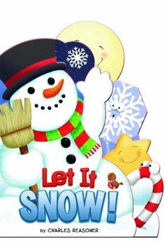 Let It Snow Is A Nice Winter Board Book Young Children Will Want The