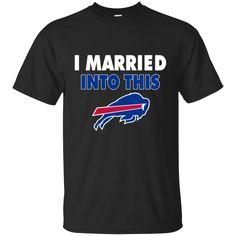 Buffalo Bills T shirts I Married Into This Hoodies Sweatshirts
