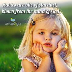#Babies are bits of stardust from the hand og #God #bebe2go #frase #bebe #baby