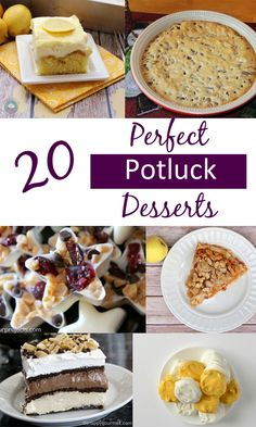 20 Perfect Potluck Desserts  |  A collection of desserts that are great for holiday get togethers and potluck meals