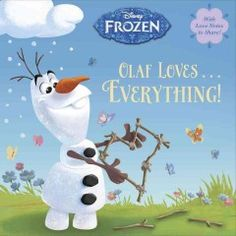 Olaf loves...everything / by Andrea Posner-Sanchez.