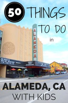 50 Things To Do in Alameda California with Kids: The small island of Alameda, California in the East Bay near San Francisco has so much to offer family travelers. 50 things to keep your kids busy.