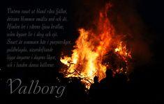 """30.04 Valborgsmässoafton. """"Vintern rasat ut från..."""""""