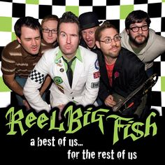 Big Reel Fish | Reel Big Fish celebrate themselves, label freedom with A Best Of Us ...