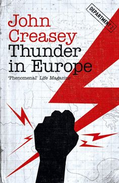 Thunder has been rolling in Europe for a while now. Department Z aims to avoid the lightning. John Creasey's sold 80 million books worldwide - a phenomenon.
