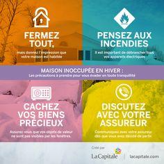 Cet hiver, vous vous évaderez loin de la neige. En votre absence, votre maison restera inoccupée. Avez-vous pris toutes les précautions pour rester en règle avec vos assurances habitation, maison et responsabilité civile?