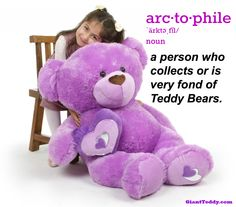 New vocabulary words... start with arctophile! giantteddy.com