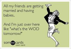 Funny memes for women and girls who crossfit and lift - What's the WOD?!