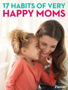 Are you a happy mom? Who couldn't use a little more happiness in their life? Here are 17 habits of VERY happy moms to help you be happier! From taking breaks with the gals to spending cuddle time with your kids, these habits make for a good, happy read. What are your tips for being a happy mom? #HappyMom #MommieTips