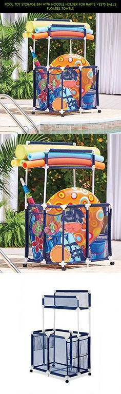 Pool Toy Storage Bin With Noodle Holder For Rafts Vests Balls Floaties Towels #products #and #fpv #drone #technology #tech #storage #shopping #gadgets #camera #kit #parts #organization #plans #racing