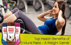 Top Health Benefits of Endura Mass – A Weight Gainer