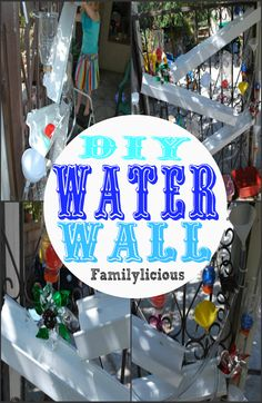 Water Wall/ Ball Run- Familylicious
