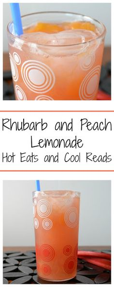 Refreshing and delicious! Rhubarb and Peach Lemonade from Hot Eats and Cool Reads
