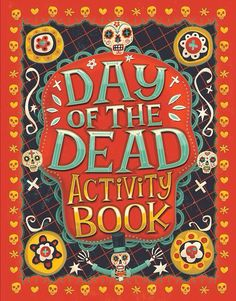 Dia de Los muertos / day of the dead books for children Day Of The Dead Party, Elementary Spanish, Spanish Class, All Souls Day, All Nature, Stories For Kids, Book Activities, Teaching Kids, Teaching Resources