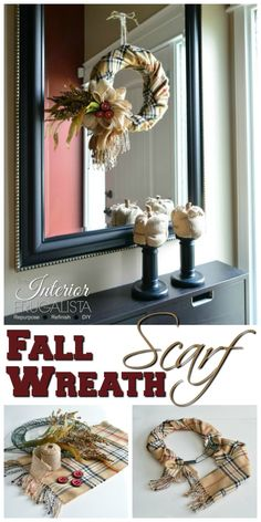 How to make a simple Fall Scarf Wreath: Fall Inspiration Tour 2016
